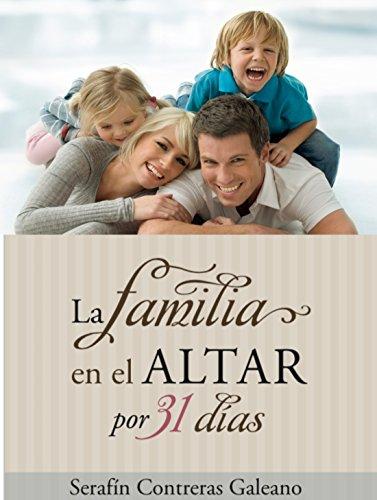La Familia En El Altar Por 31 Días